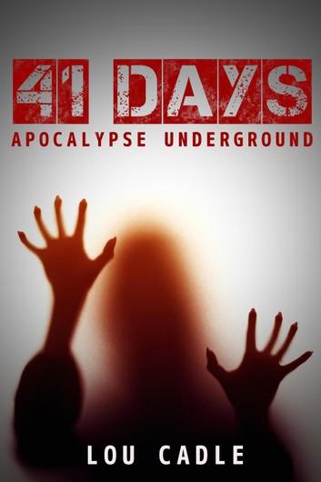 41-days-apocalypse-underground